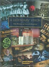 Legendary Vision History of Jewish Hospital Barbara Zingman & Betty Lou Amster