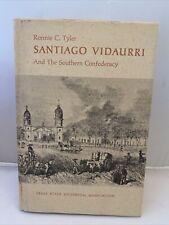 Ronnie C TYLER / Santiago Vidaurri and the Southern Confederacy 1st Edition 1973
