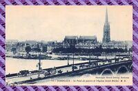 CPA 33 - BORDEAUX - le Pont de Pierre et l'eglise saint michel