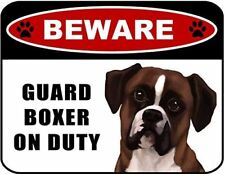 Beware Guard Boxer (v1) on Duty 11.5 inch x 9 inch Laminated Dog Sign