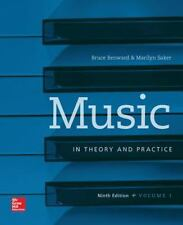 Music In Theory and Practice Volume 1 Benward Saker 9th Edition EUC