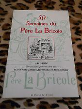50 semaines du Père La Bricole - Le Perche & L'Étrave - 2008