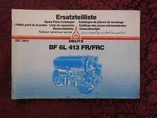 GENUINE KHD DEUTZ BF 6L 413 FR FRC DIESEL ENGINE PARTS CATALOG MANUAL VERY GOOD