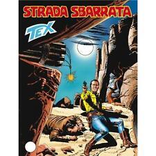 TUTTO TEX 551 - STRADA SBARRATA - FUMETTO BONELLI - NUOVO