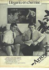 PUBLICITE ADVERTISING 1981   ARROW élégants en chemise