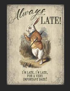 Alice in Wonderland White Rabbit Late Retro Metal Sign Plaque Gift Home Decor