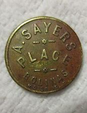BOLINAS CA CALIFORNIA - A. SAYERS PLACE - VERY SCARCE HOTEL TOKEN 1910 MARIN CO