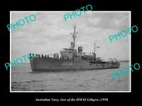 OLD 6 X 4 HISTORIC PHOTO OF AUSTRALIAN NAVY SHIP HMAS LITHGOW c1950