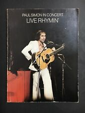 PAUL SIMON IN CONCERT LIVE RHYMIN' MUSIC SONG BOOK FROM 1974, 72 PAGES