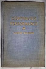 CONTINUOUS PERFORMANCE BIO OF A. J. BALABAN by Carrie Balaban **SIGNED LTD*1ST*