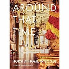 Around That Time: Horst at Home in Vogue by Shaw, Lawford & Bowles Hardback Book