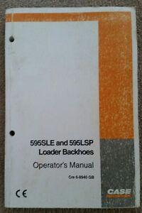CASE 595SLE & 595LSP LOADER BACKHOE OPERATORS MANUAL