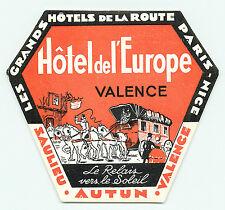 PARIS - NICE FRANCE HOTEL DE L'EUROPE VALENCE  VINTAGE LUGGAGE LABEL