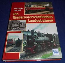 Wolfdieter Hufnagl - Die Niederösterreichischen Landesbahnen