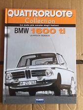 """QUATTRORUOTE COLLECTION """" BMW 1600 TI """" FABBRI EDITORI FASCICOLO"""