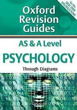 AS and A Level Psychology Through Diagrams: Oxford Revision Guides by Grahame...