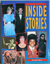 INSIDE STORIES Allan Hall -famous people,stars leaders,criminals** REDUCED(C747)