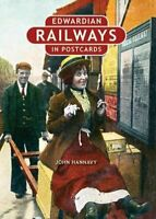 Edwardian Railways in Postcards by Hannavy, John Book The Cheap Fast Free Post