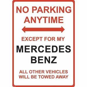 "Metal Sign - ""NO PARKING EXCEPT FOR MY MERCEDES BENZ"""