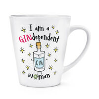 I Am A Gindependent Woman 12oz Latte Mug Cup - Funny Gin Independent