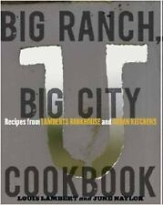 BIG RANCH, BIG CITY COOKBOOK (Hardcover) - Recipes from Lambert's Texas Kitchen