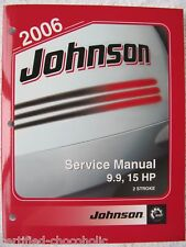 2006 Johnson Service Manual 9.9 15 hp - 2 Stroke FREE PRIORITY MAIL SHIPPING