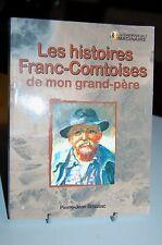 Les Histoires Franc-Comtoises de mon Grand-père