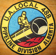 """Local 488 UA Pipeliners Division Alberta Steamfitters PIPEFITTERS 4"""" Union Patch"""