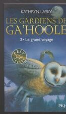 LES GARDIENS DE GA'HOOLE tome 2 Kathryn Lasky roman jeunesse livre
