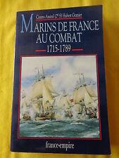 MARINS DE FRANCE AU COMBAT TOME 3 1715 - 1789 Hubert Granier FRANCE EMPIRE
