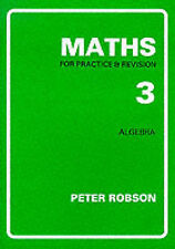 Maths for Practice and Revision by Robson, Peter ( Author ) ON Mar-01-1991, Pape