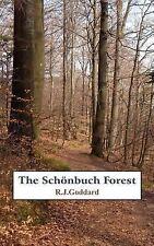 The SchöNbuch Forest by R. J. Goddard (2006, Paperback)
