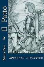 Il Patto : Apparato Didattico by Maria Maria Pace (2017, Paperback)