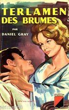 TERLAMEN des brumes / Daniel GRAY // 1963 / 1 Edition / Trévise / Coll. Stendhal