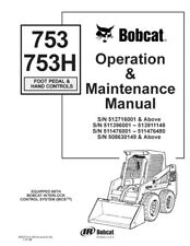 New Bobcat 753 & 753H Skid Steer Operation & Maintenance Manual 6900374 Free S&H