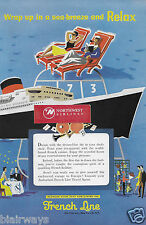 FRENCH LINE FRANCE 1955 WRAP UP IN A SEA BREEZE & RELAX BERNARD VILLEMONT AD
