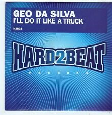 (FI160) Geo Da Silva, I'll Do It Like A Truck - 2008 DJ CD