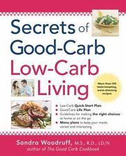 Secrets of Good Carb / Low Carb Living