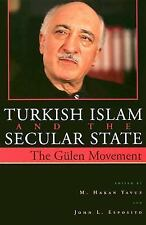 Turkish Islam and the Secular State: The Global Impact of Fethullah Gülen's Nur