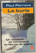 Paul Perrève - La burle ( Haute Ardèche )