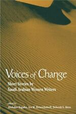 Three Continents: Voices of Change : Short Stories by Saudi Arabian Women...