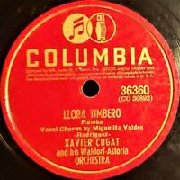 XAVIER CUGAT and his Orch - Llora Timbero / Misirlou : 78 RPM Columbia 1941 JAZZ