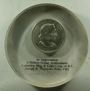 1892 Columbian Half $ Lucite paperweight Columbus Mortgage & Loan $2 million