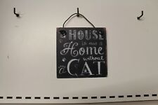 SMALL METAL  HUMOUR CAT SIGN