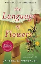 The Language of Flowers by Vanessa Diffenbaugh (2012, Paperback)