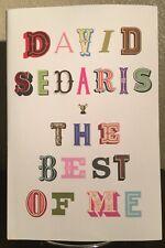The Best of Me Hardcover – 2020 by David Sedaris