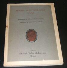 A.A.V.V. - POESIA MEDITERRANEA OGGI.INTRODUZIONE DI CALORO. ILLUSTR.ACERBO -1971