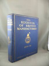 Federation British Industries F.B.I WW2 1939-40 Register Manufacturers Ads Logos