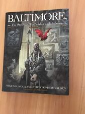 Baltimore, or, the Steadfast Tin Soldier by C.  Golden & M.Mignola - hc/dj signe