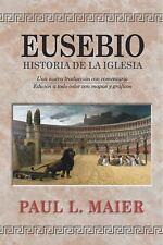 Eusebio : Historia de la Iglesia by Paul L. Maier (1999, Hardcover)